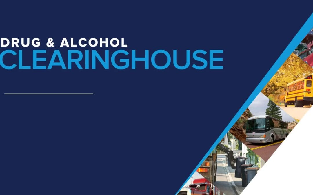 Drug & Alcohol Clearinghouse:  What you Need to Know for CDL Training